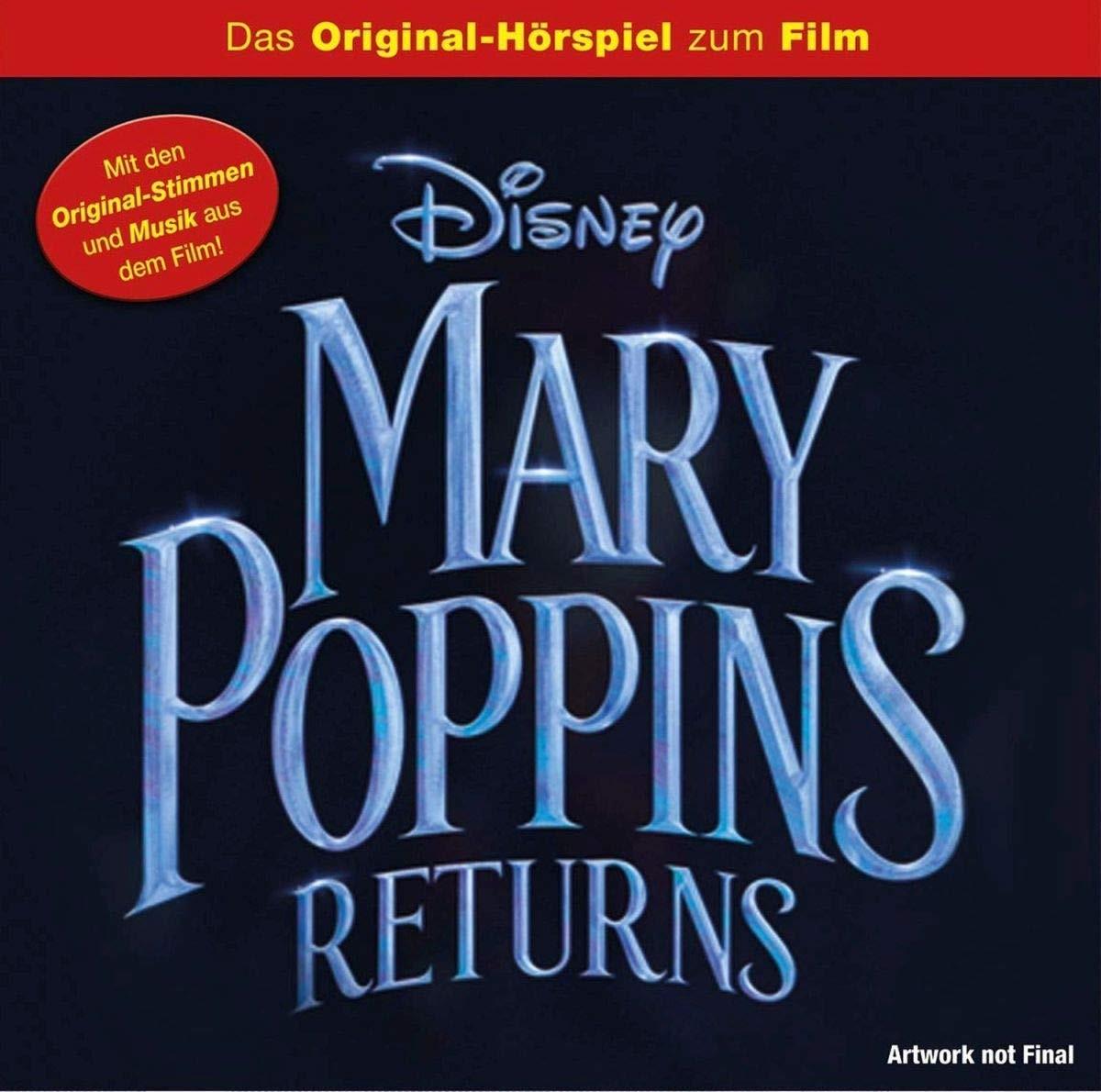 Disney: Mary Poppins' Rückkehr - Das Original-Hörspiel zum Film
