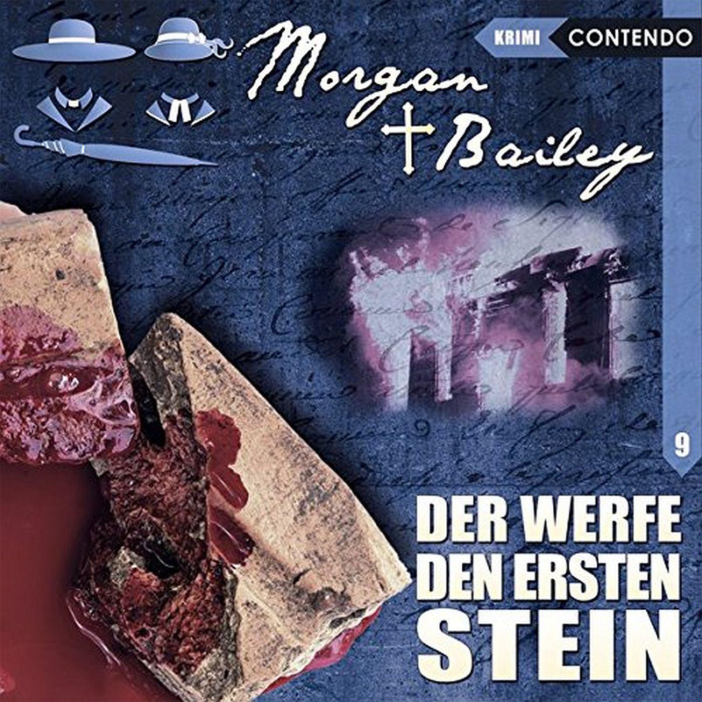 Morgan & Bailey - Folge 9: Der werfe den ersten Stein