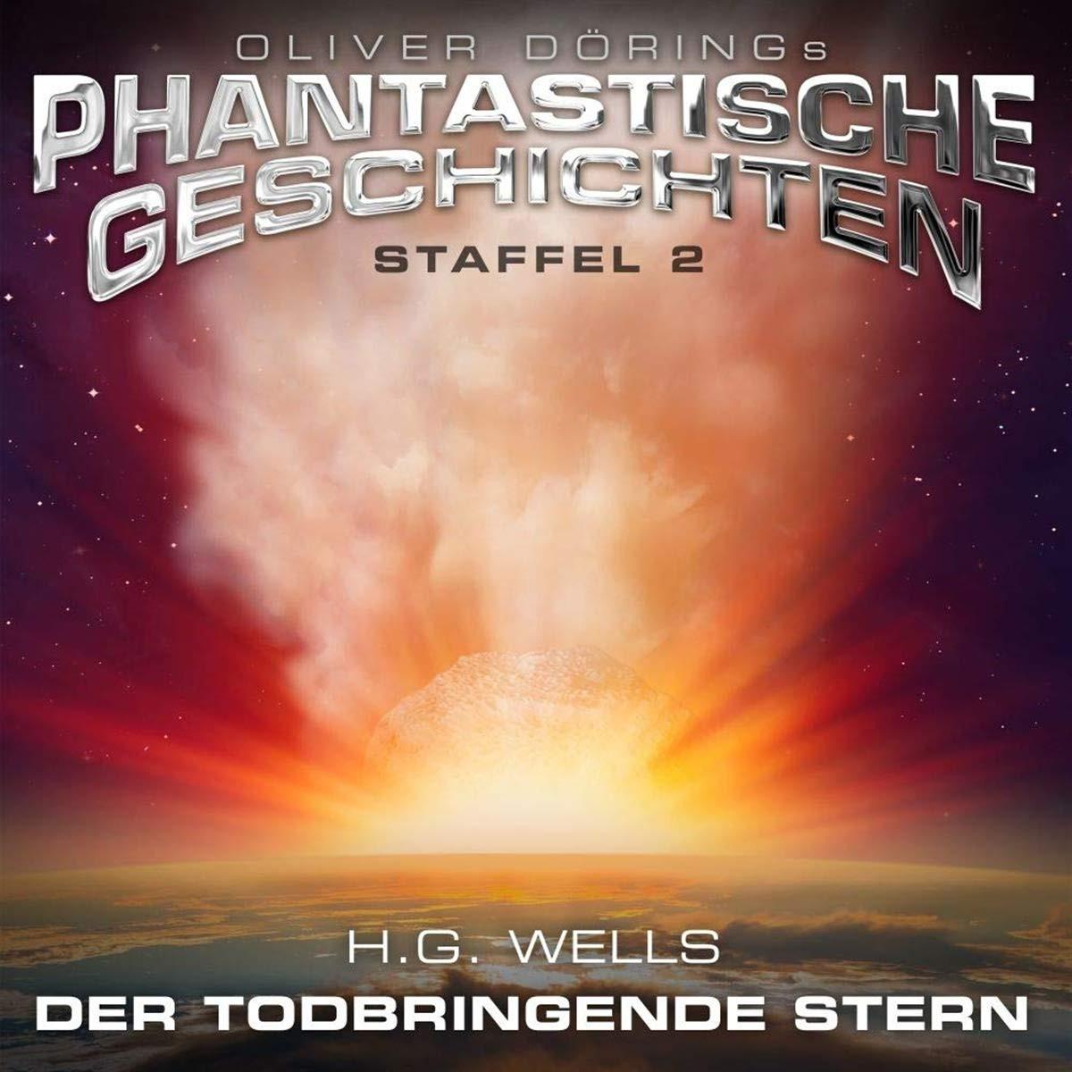 Oliver Dörings Phantastische Geschichten - Der todbringende Stern