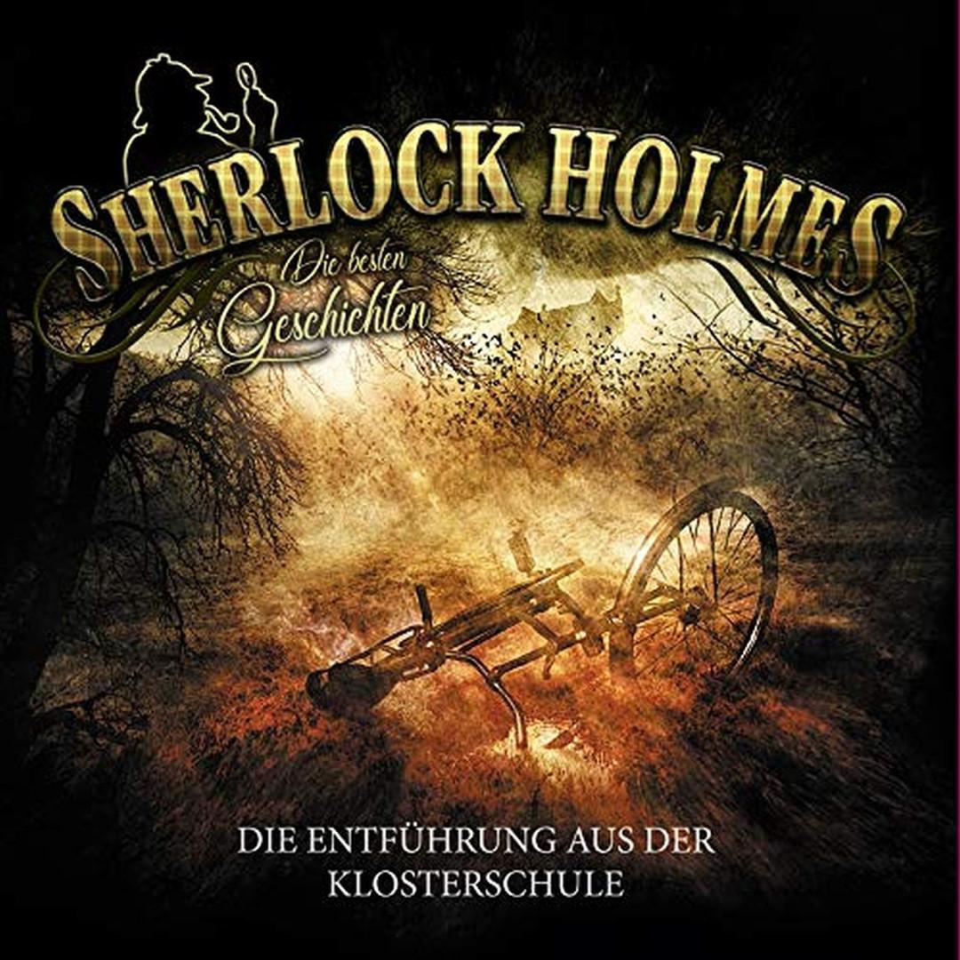 Sherlock Holmes - Die besten Geschichten - Folge 4: Die Entführung aus der Klosterschule (Vinyl LP)