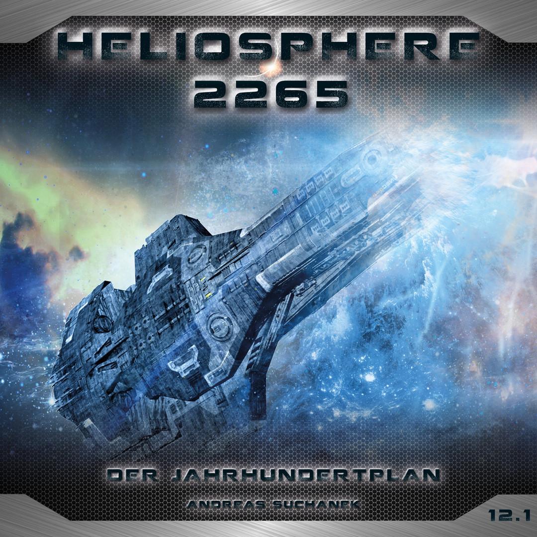Heliosphere 2265 - Folge 12.1: Der Jahrhundertplan