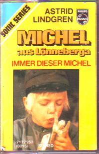 MC Philips Michel aus Lönneberga immer dieser Michel