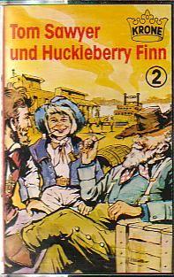 MC Krone Tom Sawyer und Hucklebery Finn Folge 2