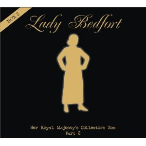 Lady Bedfort - Her Royal Majesty's Collectors Box - Part 2