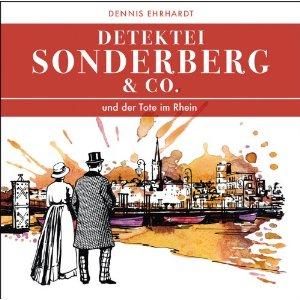 Sonderberg & Co. 02 - ... und der Tote im Rhein