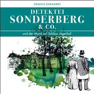 Sonderberg & Co. 01 - ... und der Mord auf Schloss Jägerhof
