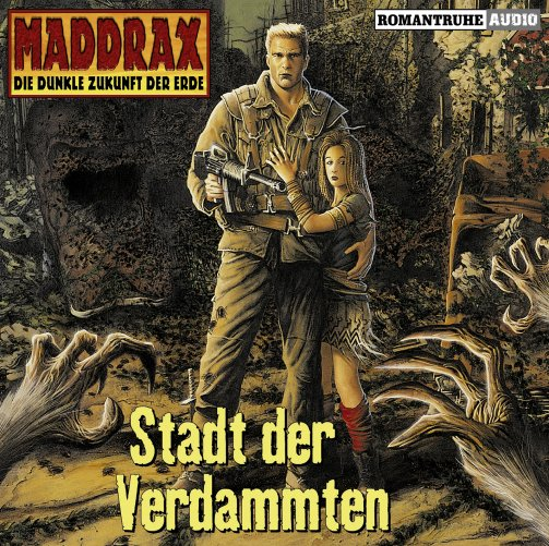 Maddrax 2 - Stadt der Verdammten