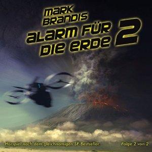Mark Brandis - 18 - Alarm für die Erde (Teil 2 Von 2)