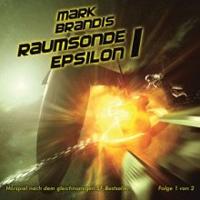 Mark Brandis - 09 - Raumsonde Epsilon Teil 1 von 2