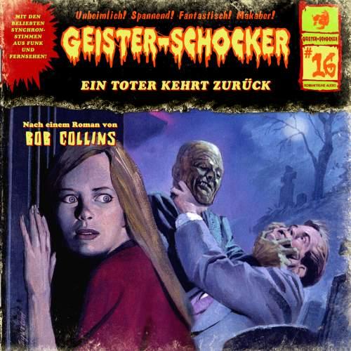 Geister-Schocker 16 Ein Toter kehrt zurück