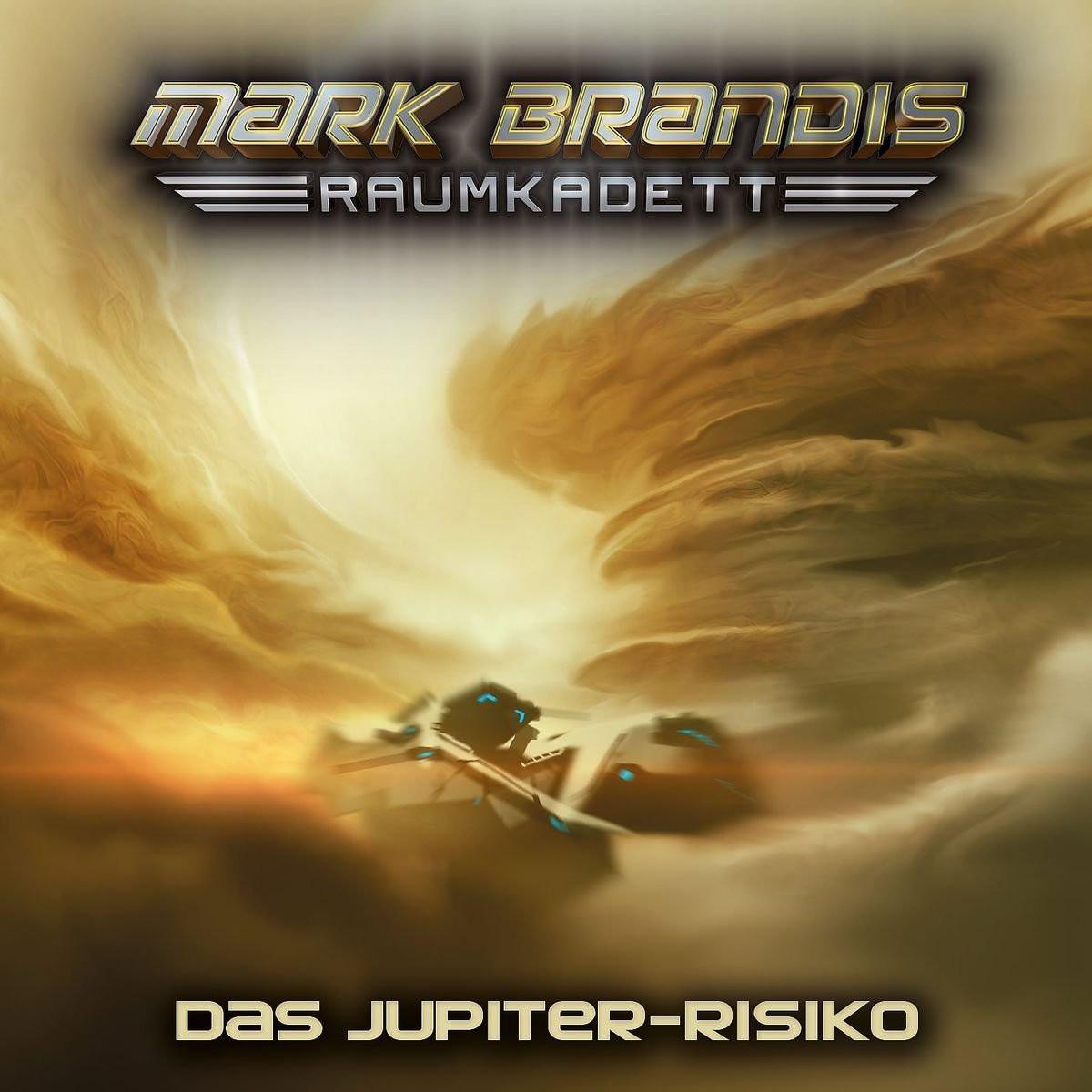 Mark Brandis - Raumkadett 11: Das Jupiter-Risiko