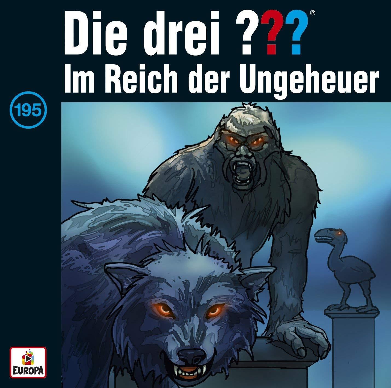 Die drei ??? Fragezeichen - Folge 195: Im Reich der Ungeheuer (CD)