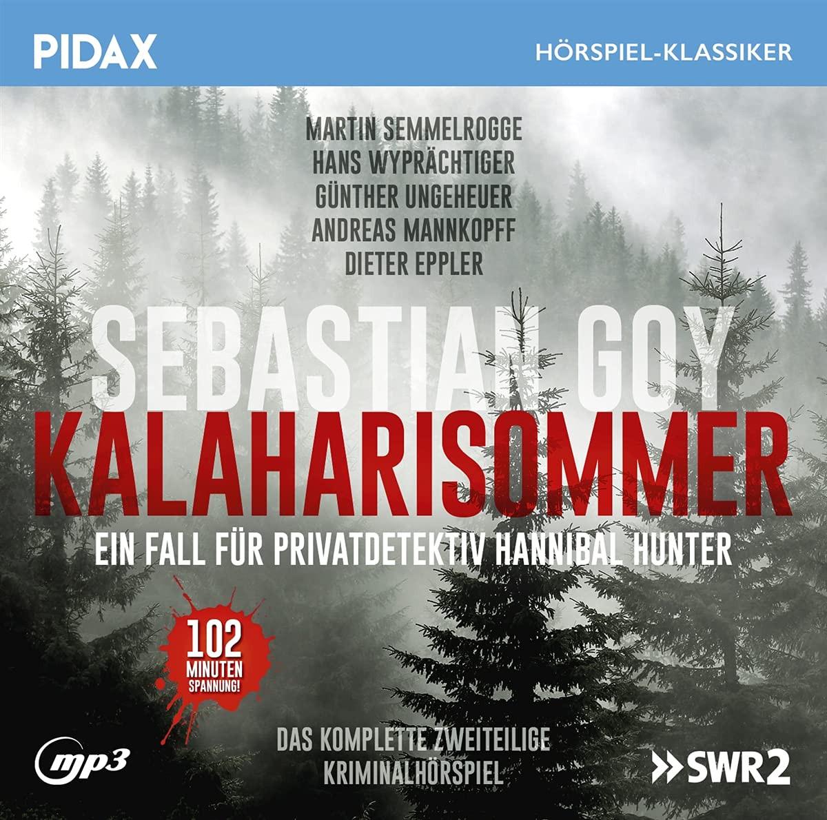 Pidax Hörspiel Klassiker - Kalaharisommer - Ein Fall für Privatdetektiv Hannibal Hunter