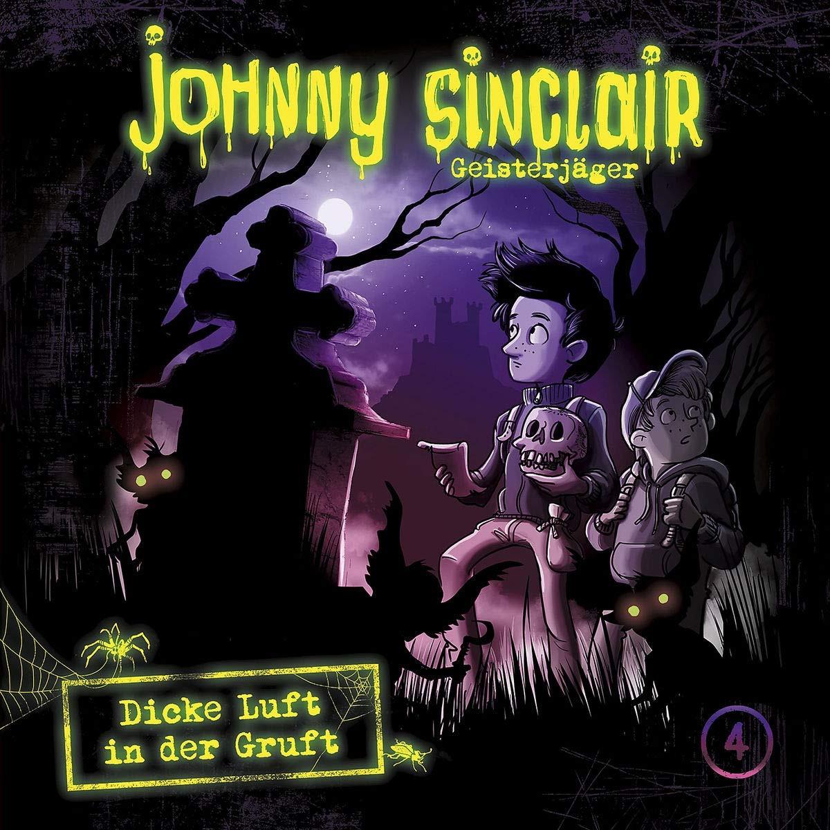 Johnny Sinclair - 04: Dicke Luft in der Gruft (Teil 1 von 3)