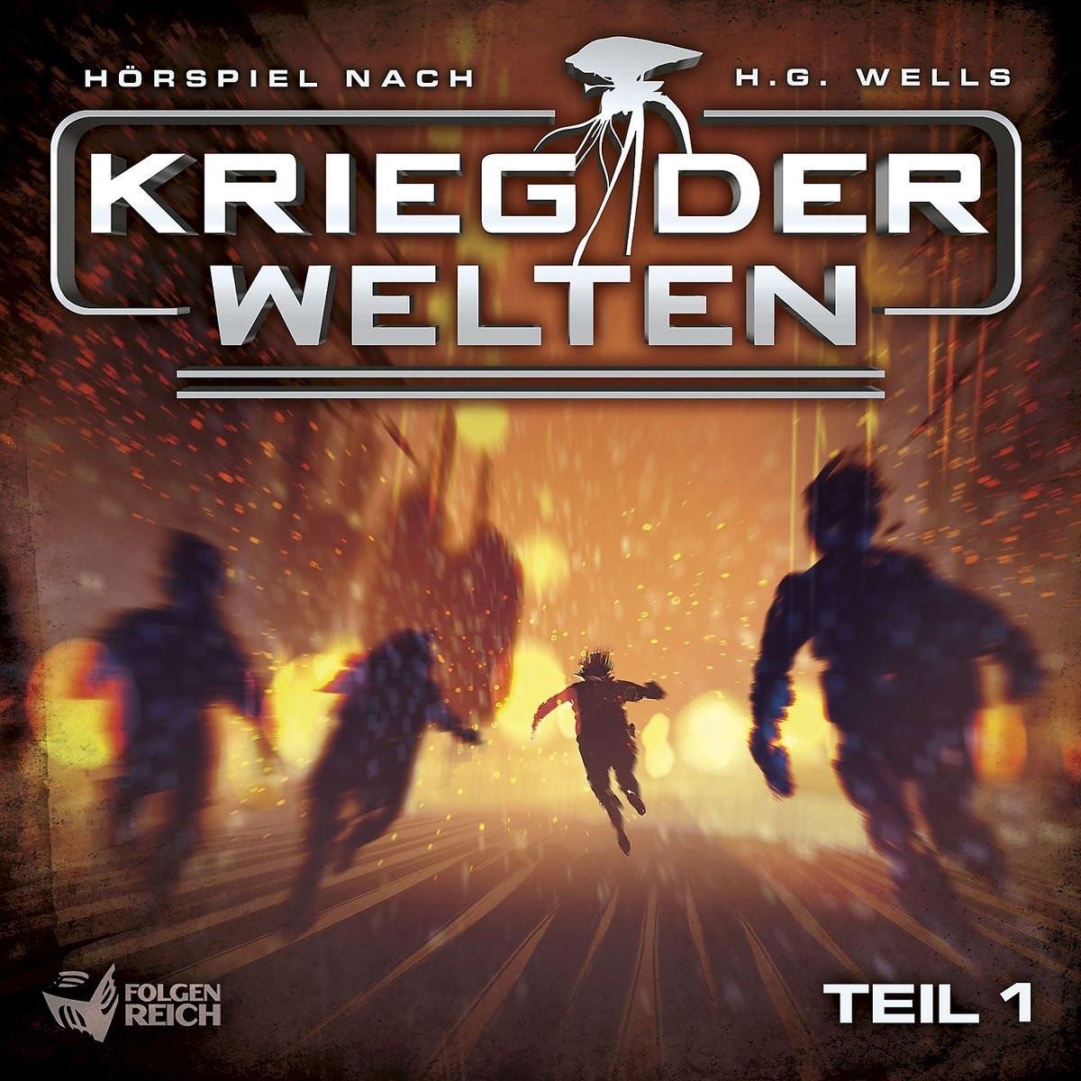 Krieg der Welten - Teil 1 von 3 (Hörspiel nach H.G. Wells)