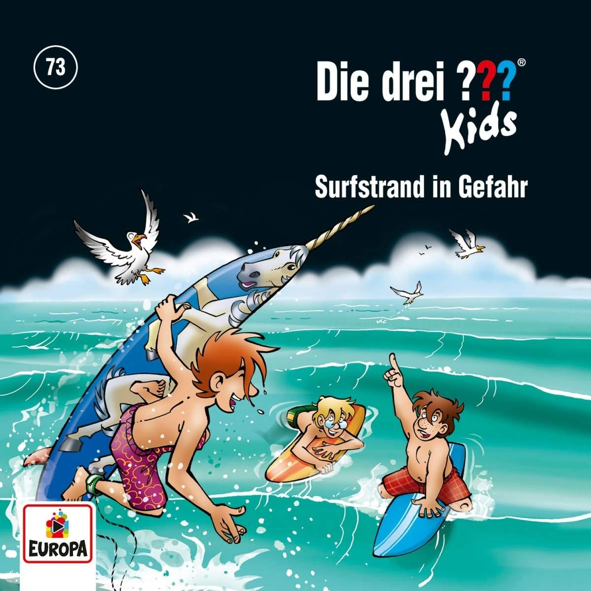 Die drei ??? Fragezeichen Kids - Folge 73: Surfstrand in Gefahr