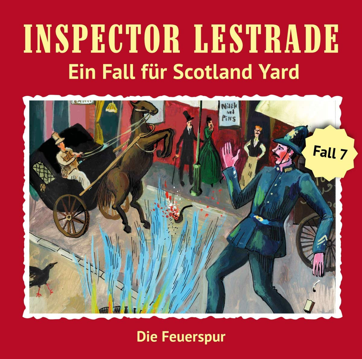 Inspector Lestrade - Fall 7: Die Feuerspur