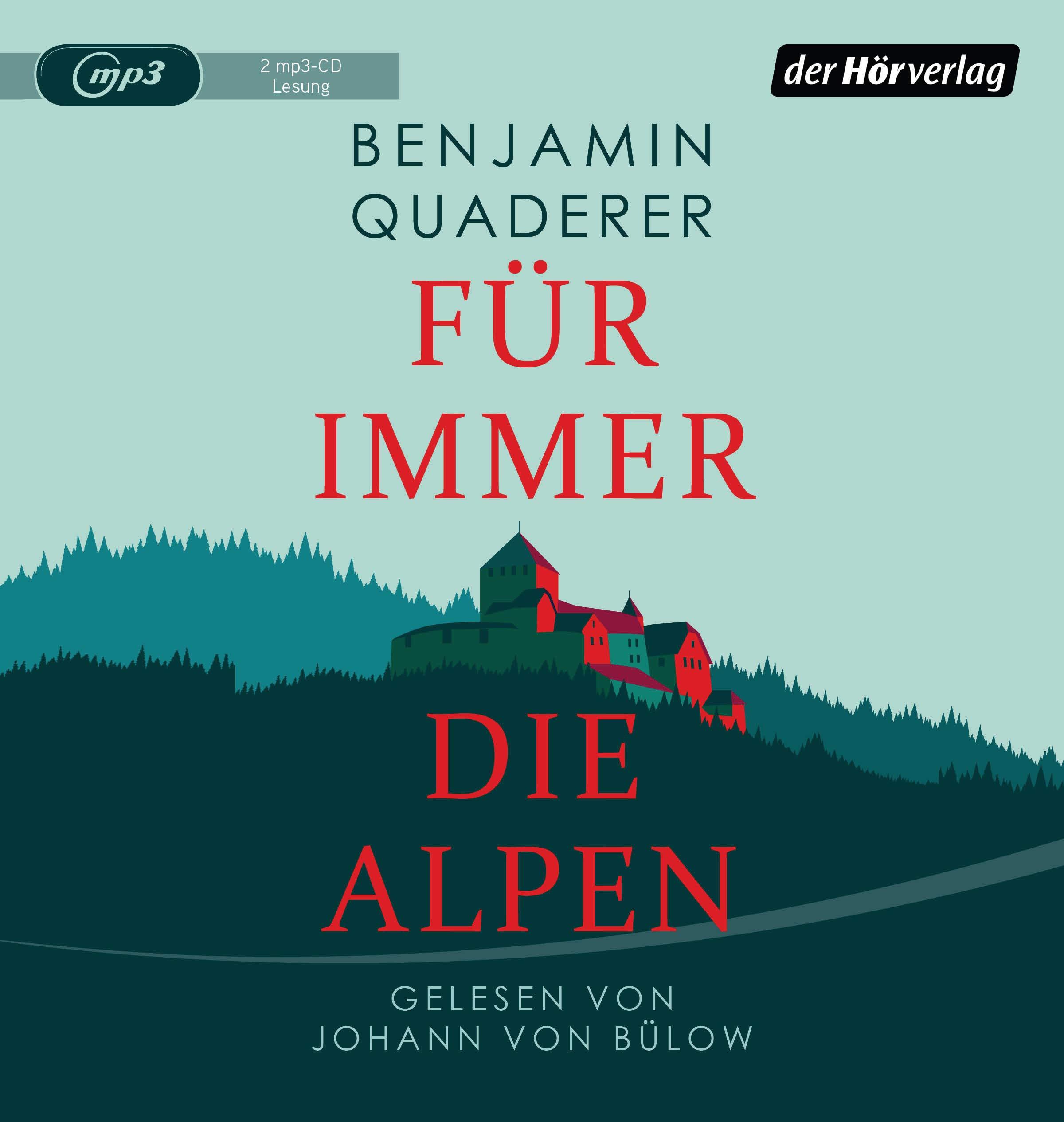 Benjamin Quaderer - Für immer die Alpen