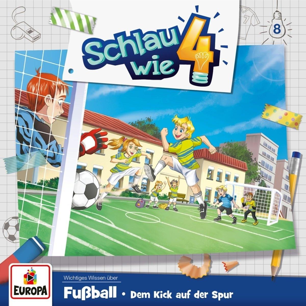 Schlau wie Vier - Folge 8: Fußball.Dem Kick auf der Spur