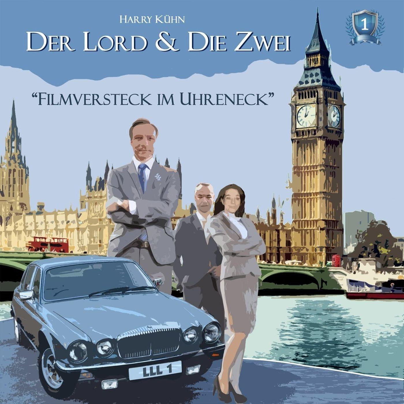 Der Lord & Die Zwei - Folge 1: Filmversteck im Uhreneck