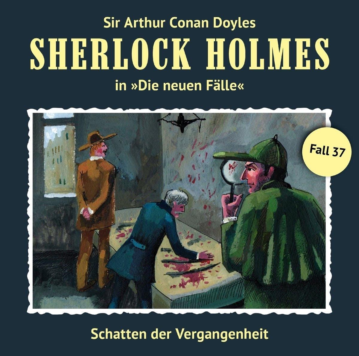 Sherlock Holmes: Die neuen Fälle 37: Schatten der Vergangenheit