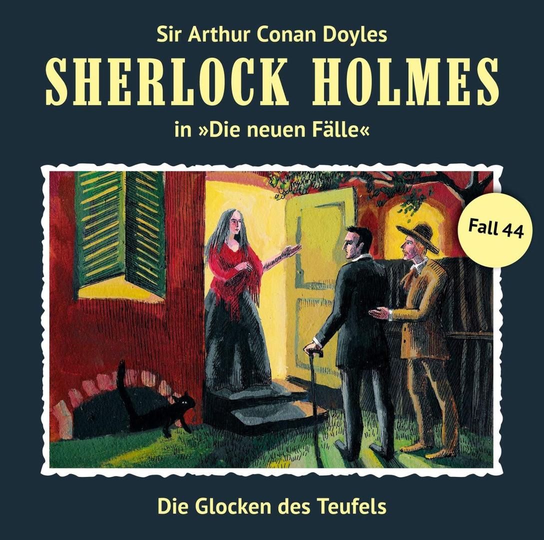 Sherlock Holmes: Die neuen Fälle 44: Die Glocken des Teufels