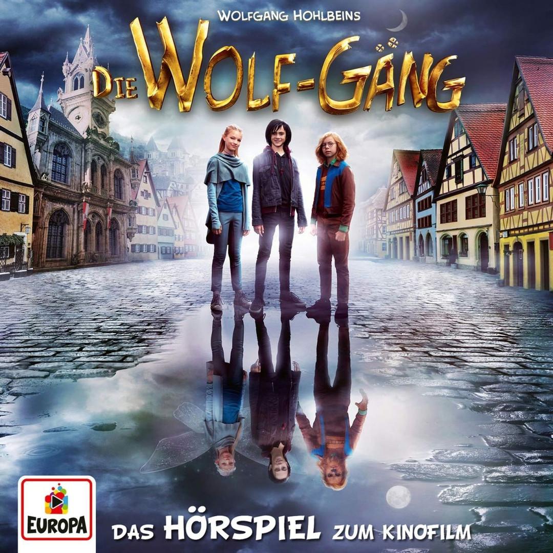 Die Wolf-Gäng - Das Hörspiel zum Kinofilm