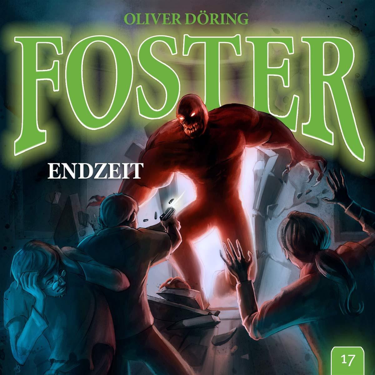 Foster - Folge 17: Endzeit