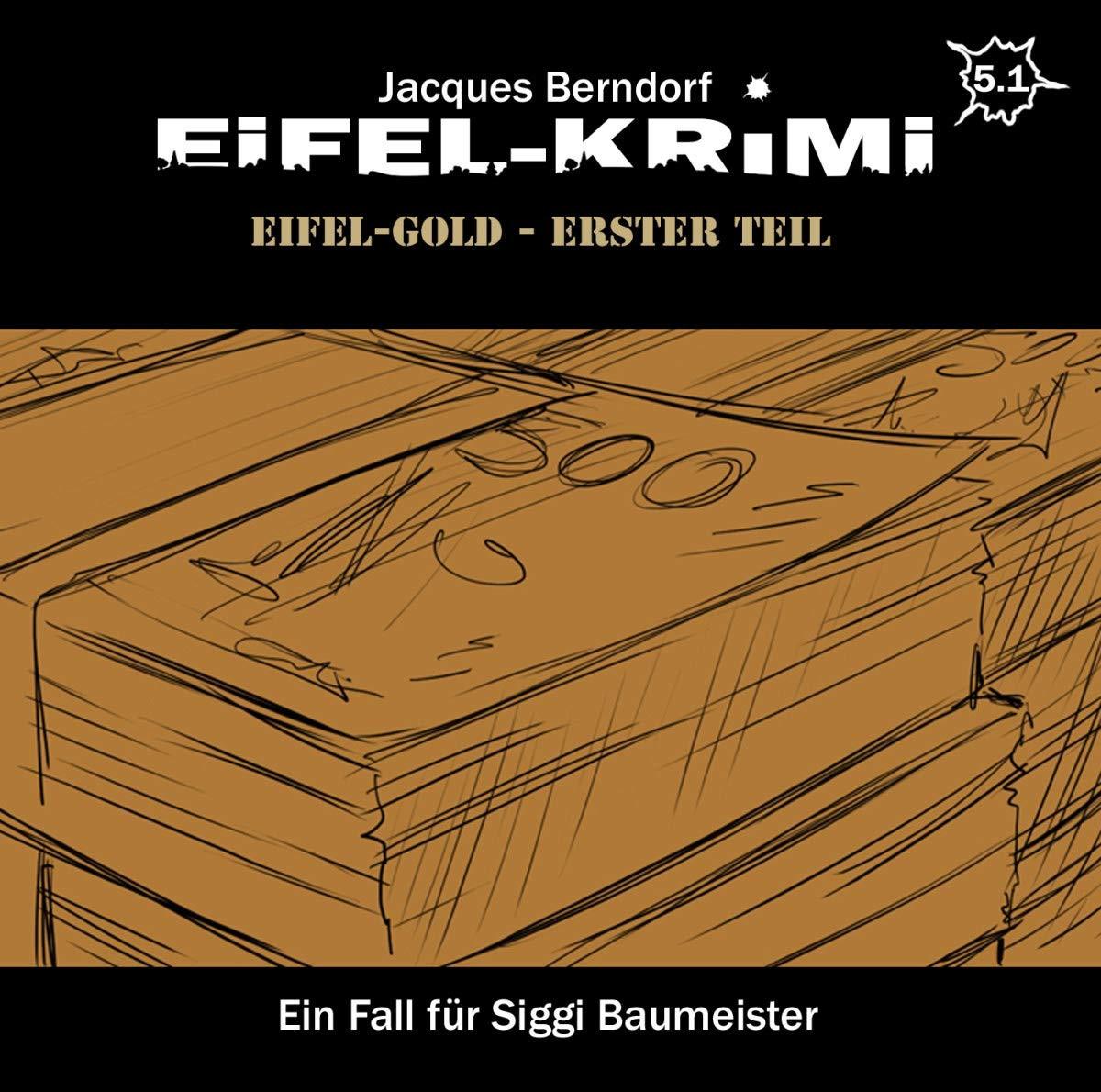 Eifel-Krimi - Folge 5.1: Eifel-Gold