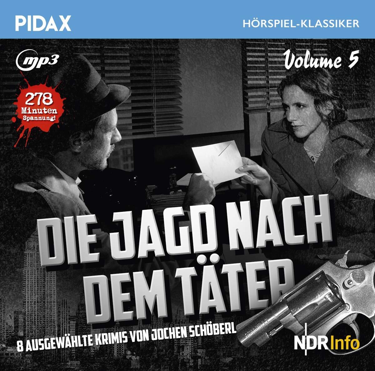 Pidax Hörspiel Klassiker - Die Jagd nach dem Täter - Vol. 5