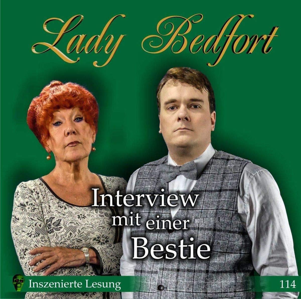 Lady Bedfort - Folge 114: Interview mit einer Bestie (Inszenierte Lesung)