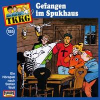 TKKG Folge 155 Gefangen im Spukhaus