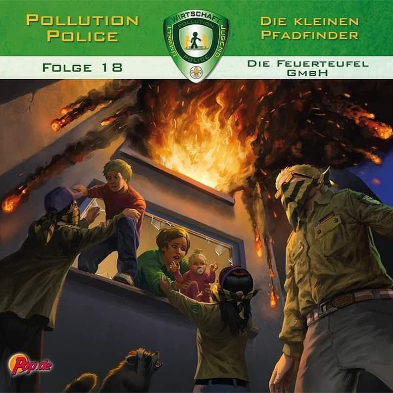 Pollution Police - Folge 18: Die Feuerteufel GmbH