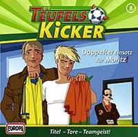 Die Teufelskicker 08 - Doppelter Einsatz für Moritz