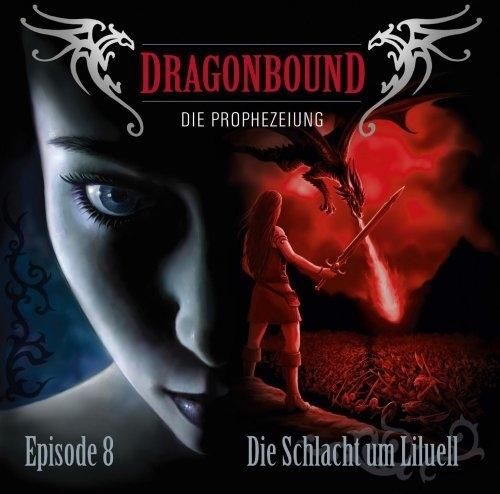 Dragonbound 08 Die Schlacht um Liluell