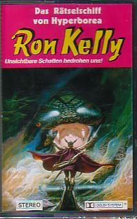 Ron Kelly Folge 06 Das Rätselschiff von Hyperborea
