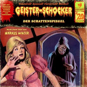 Geister-Schocker 20 Der Schattenspiegel