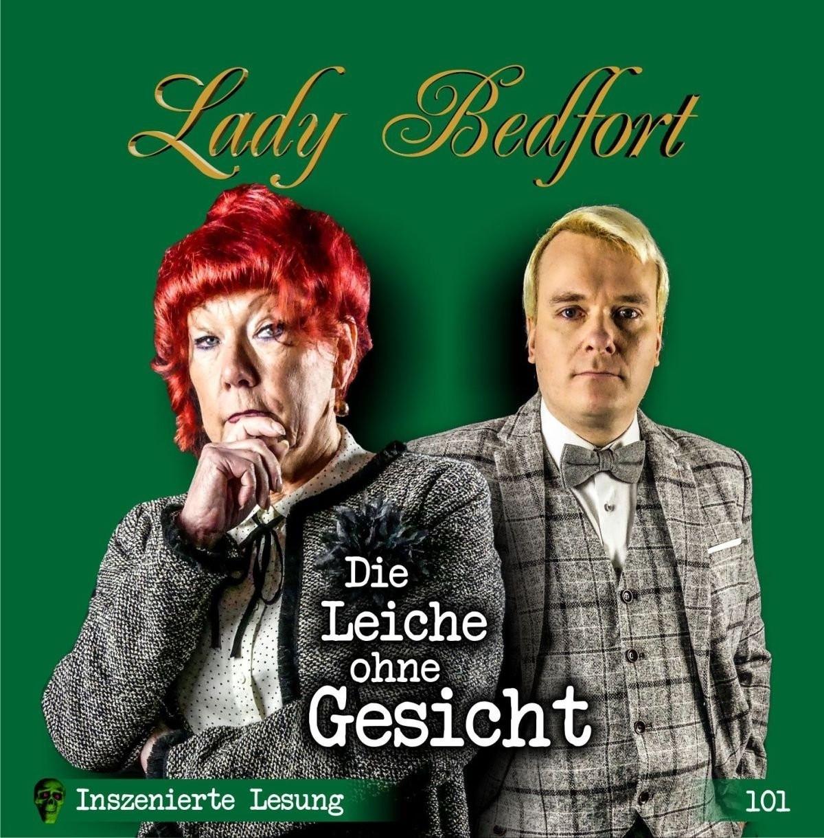 Lady Bedfort - Folge 101: Die Leiche ohne Gesicht (Inszenierte Lesung)