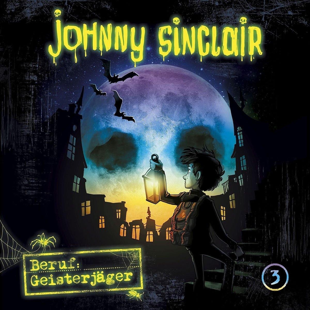 Johnny Sinclair - 03: Beruf: Geisterjäger (Teil 3 von 3)