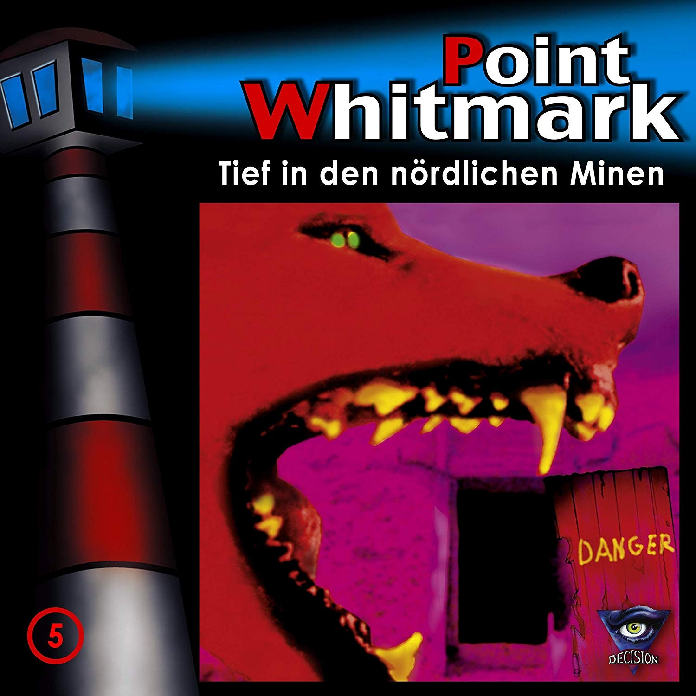 Point Whitmark - Folge 05: Tief in den nördlichen Minen