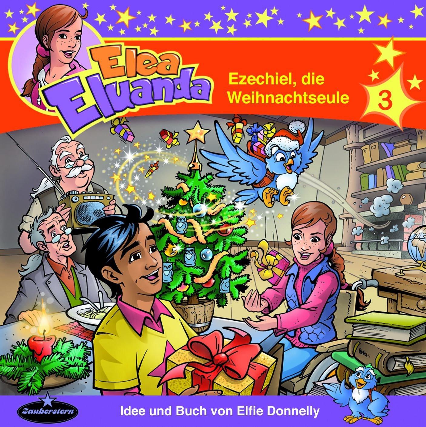 Elea Eluanda - Folge 3: Ezechiel, die Weihnachtseule