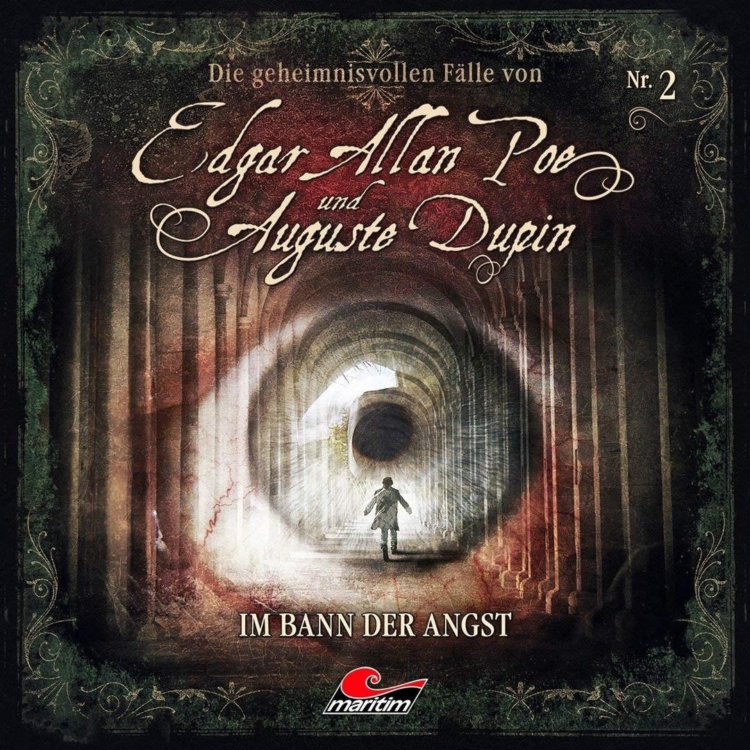 Die geheimnisvollen Fälle von Edgar Allan Poe und Auguste Dupin - Folge 2: Im Bann der Angst