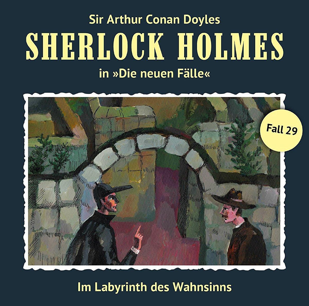 Sherlock Holmes: Die neuen Fälle 29: Im Labyrinth des Wahnsinns