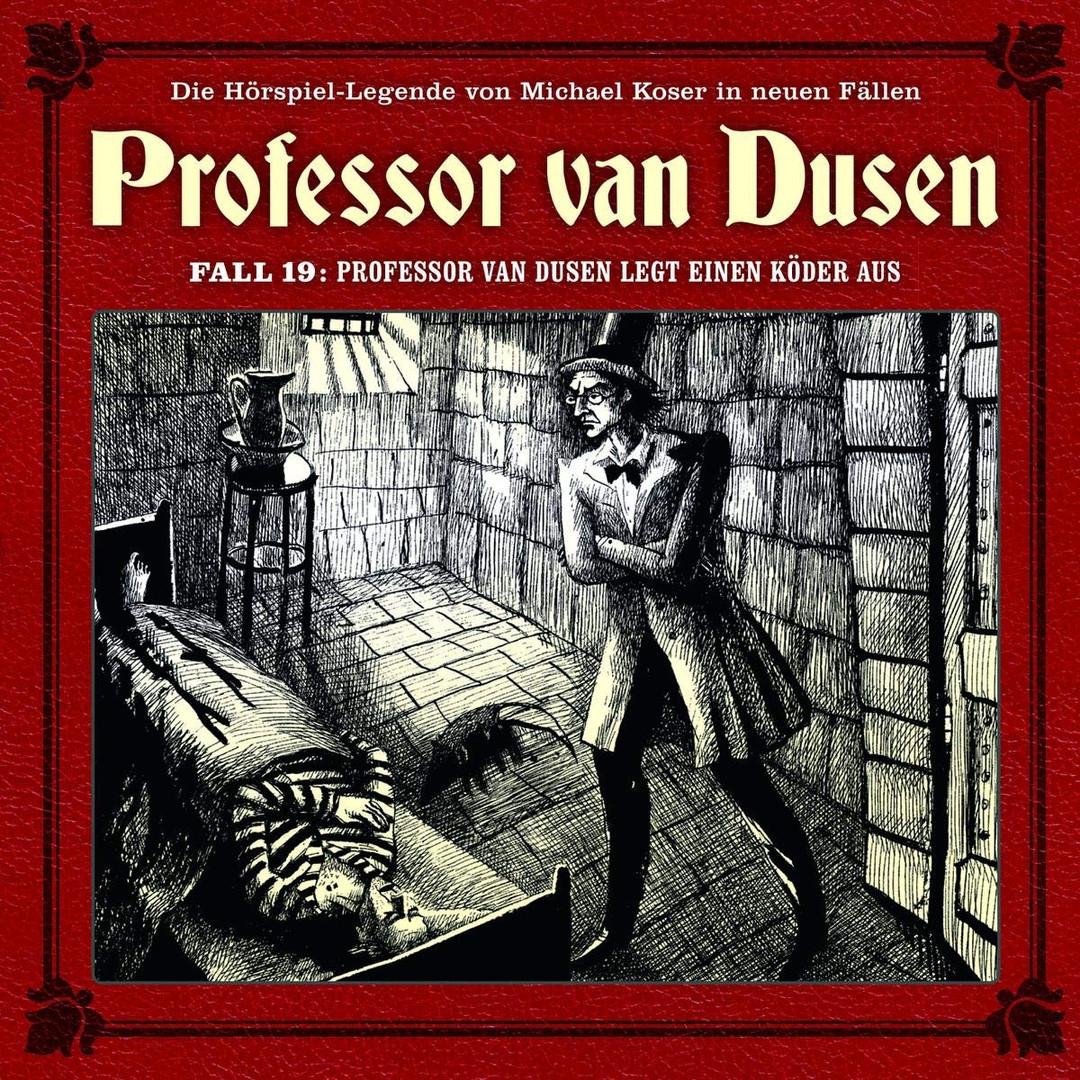 Professor van Dusen - Neue Fälle 19: Professor van Dusen legt einen Köder aus