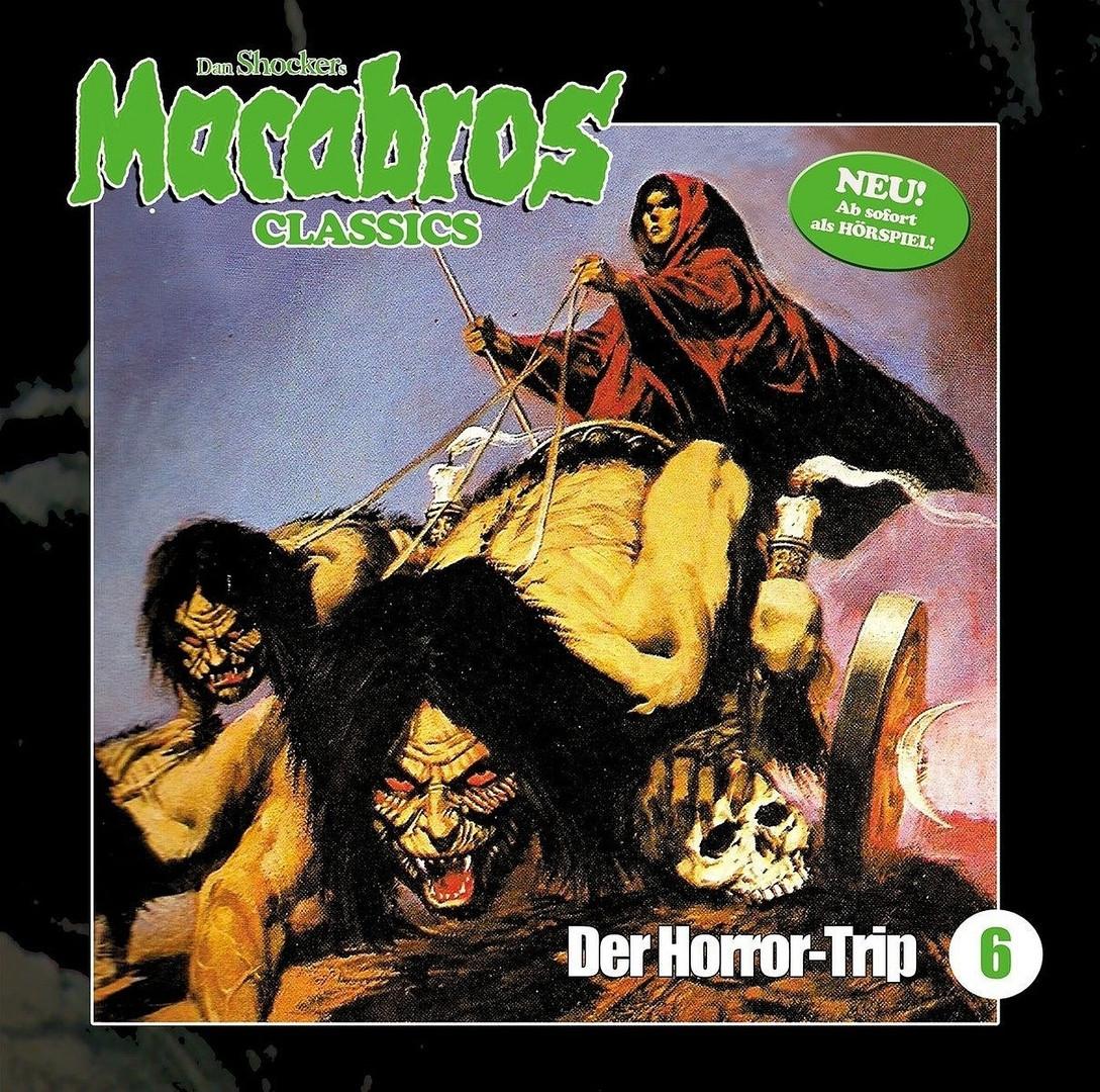Macabros Classics - Folge 6: Der Horror-Trip