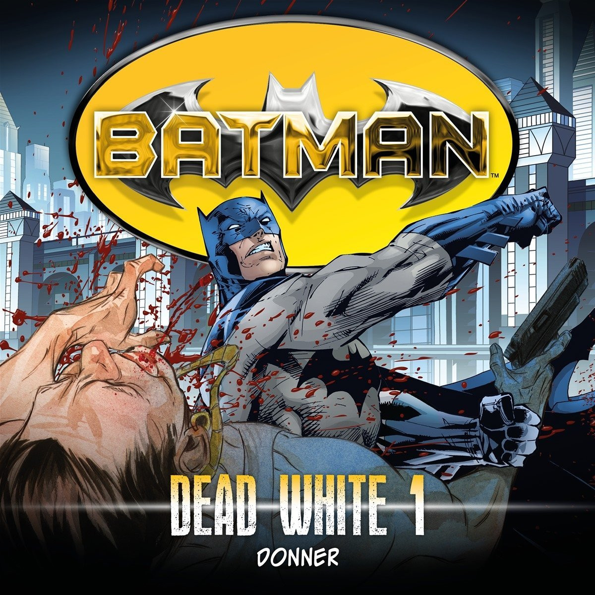 Batman: Dead White - Folge 1: Donner