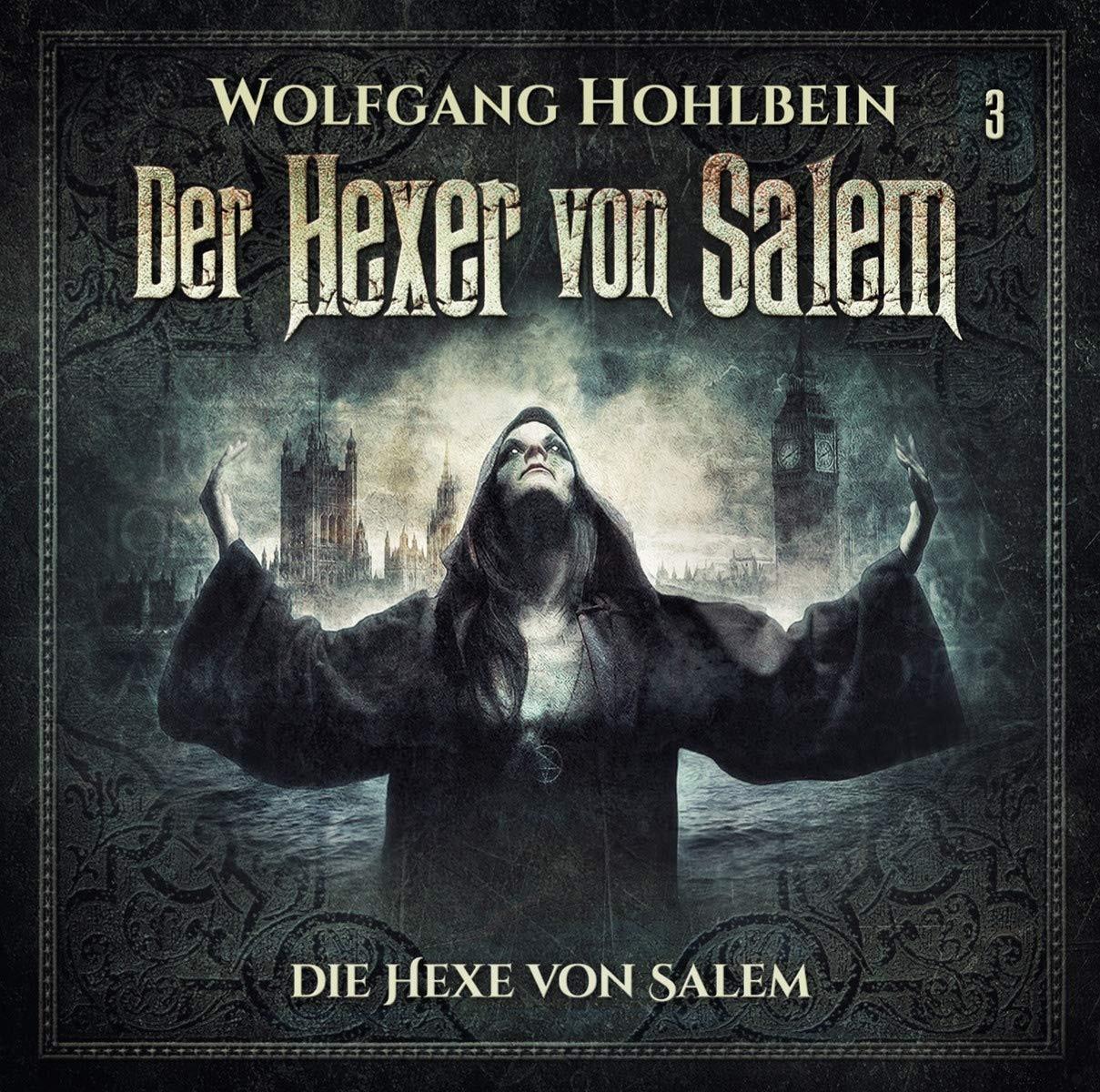 Der Hexer von Salem - 03: Die Hexe von Salem