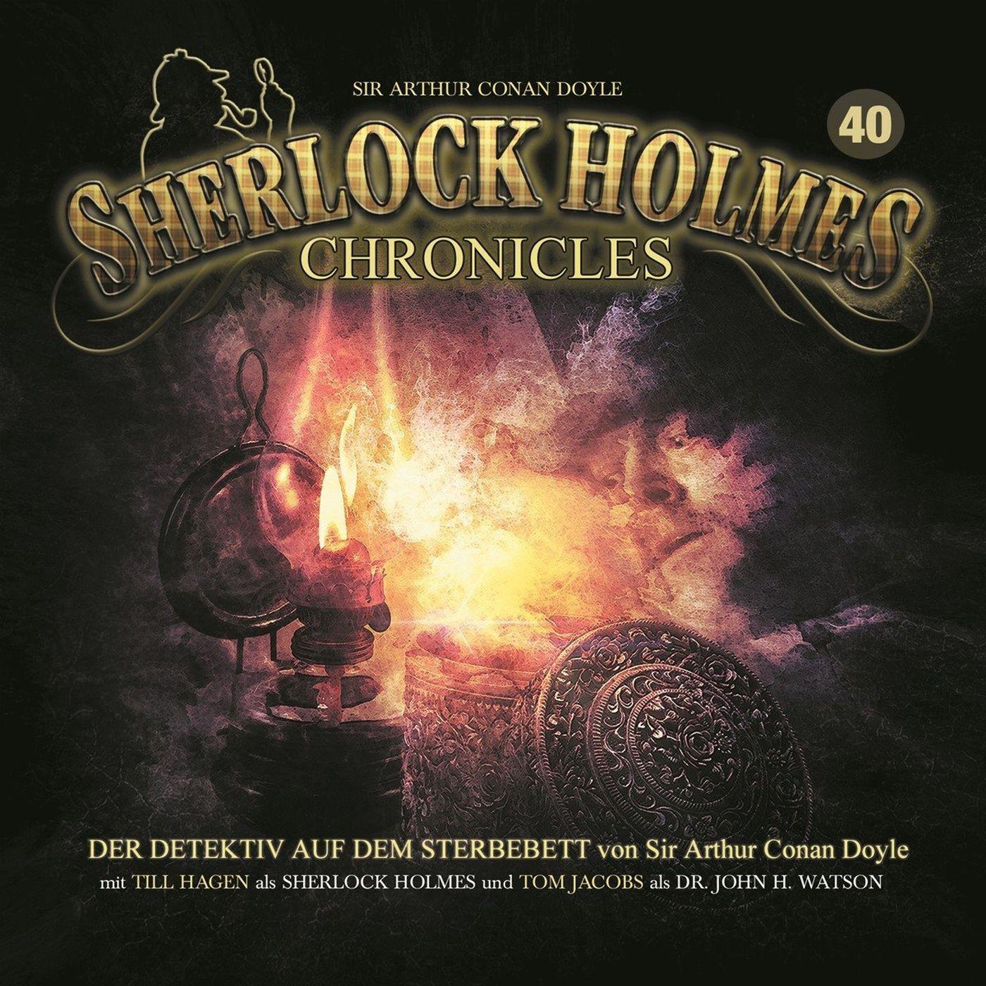 Sherlock Holmes Chronicles 40 Der Detektiv auf dem Sterbebett