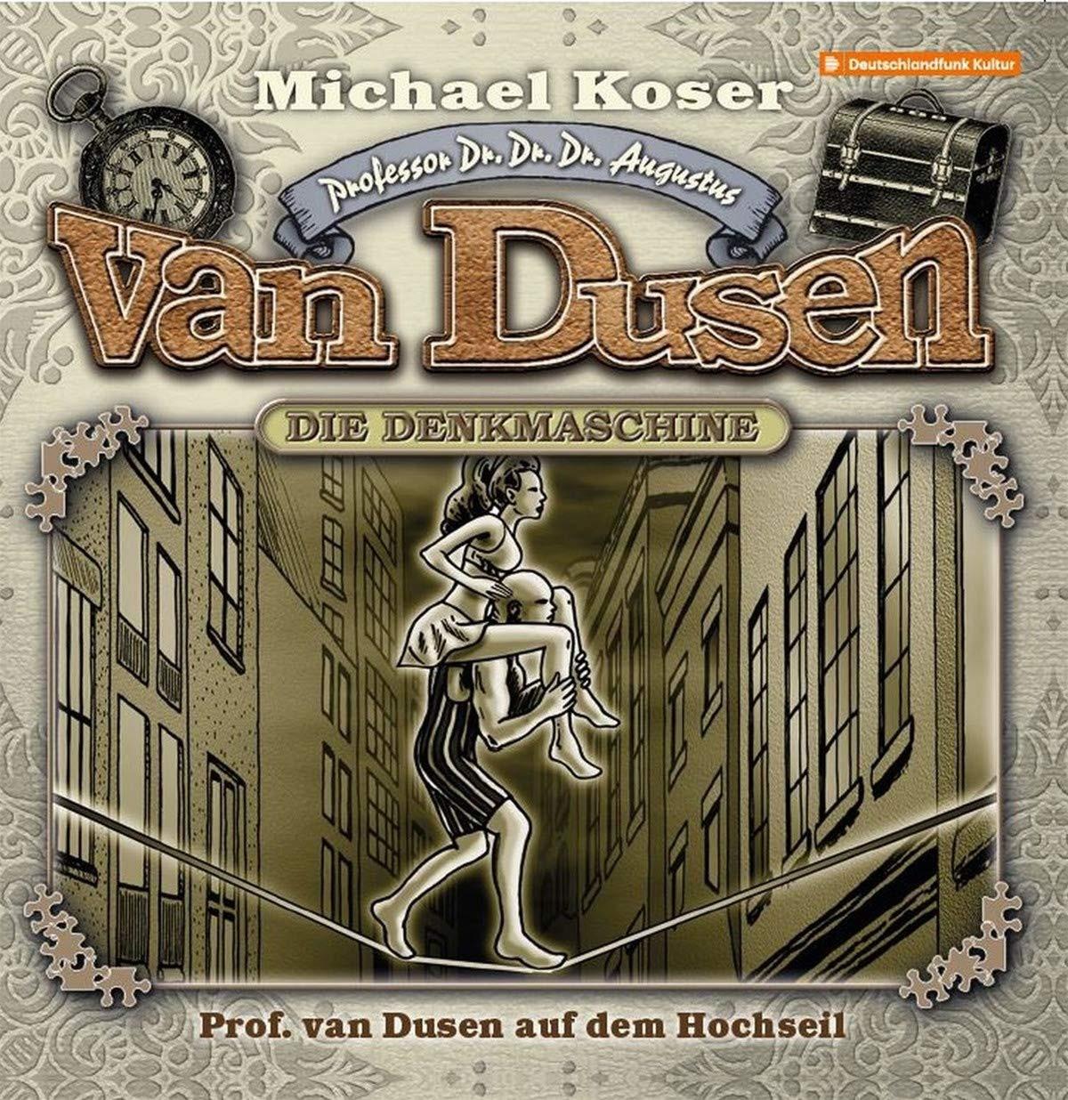 Professor van Dusen - Folge 28: Professor van Dusen auf dem Hochseil