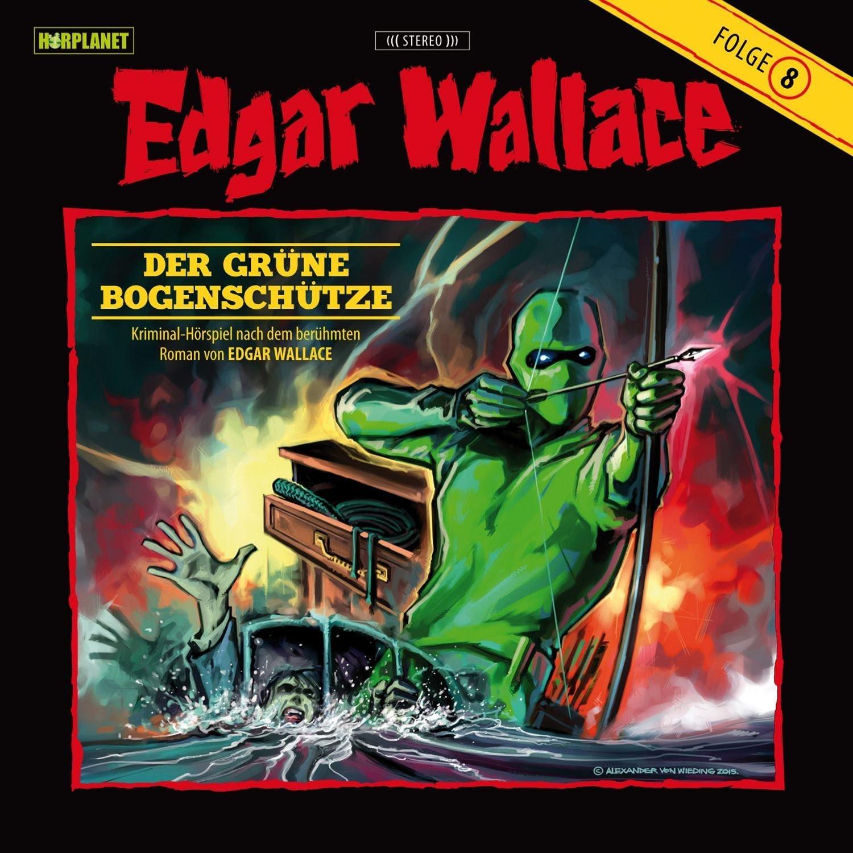 Edgar Wallace - Folge 08: Der grüne Bogenschütze